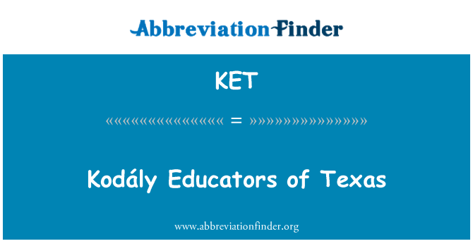KET: Kodály Educators of Texas