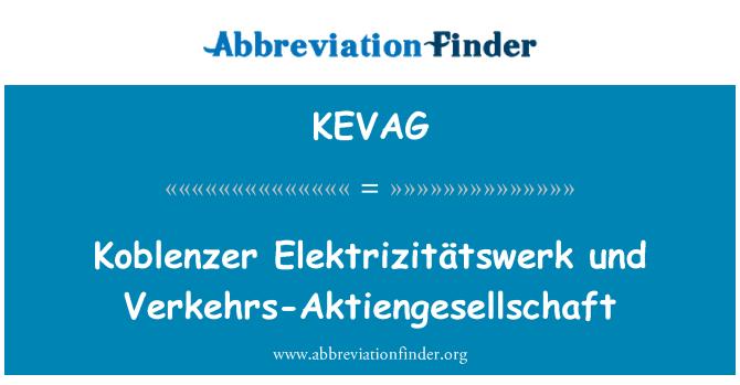 KEVAG: Koblenzer Elektrizitätswerk und Verkehrs-Aktiengesellschaft