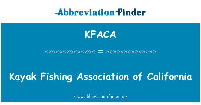 KFACA: Kayak Fishing Association of California