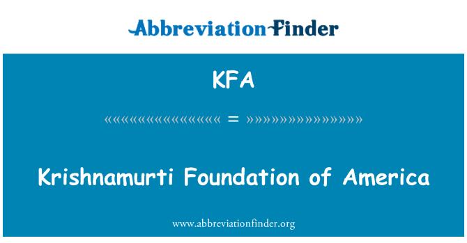 KFA: Krishnamurti Foundation of America