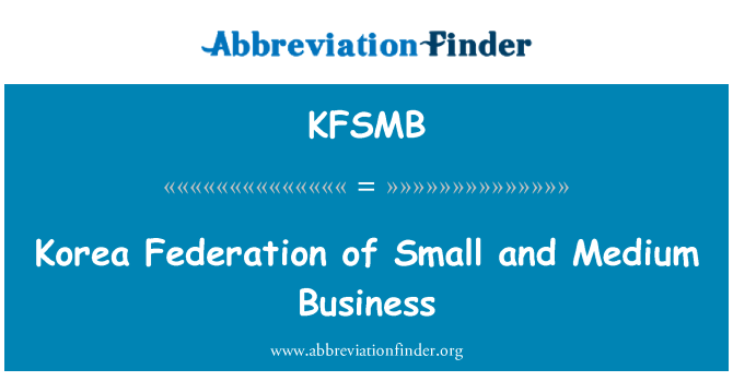 KFSMB: Korea Federation of Small and Medium Business