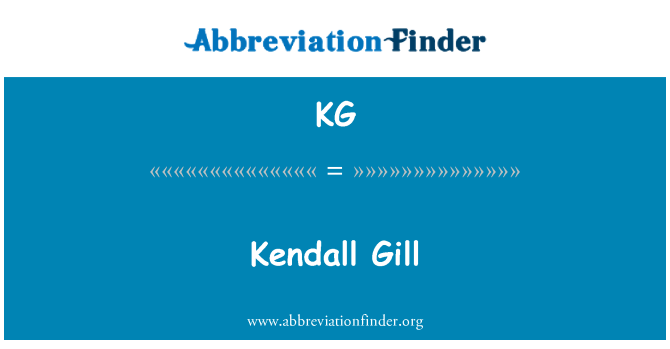 KG: Kendall Gill