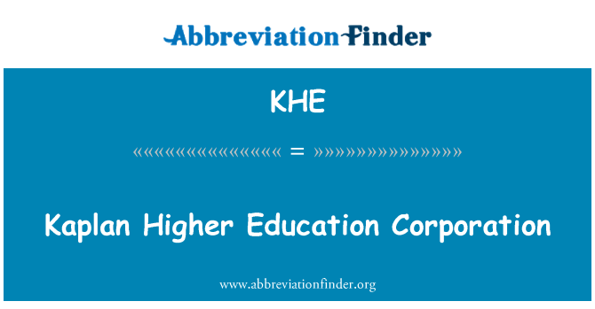 KHE: Kaplan Higher Education Corporation