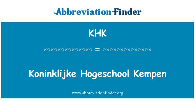 KHK: Koninklijke Hogeschool Kempen
