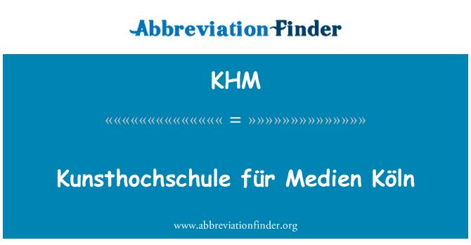 KHM: Kunsthochschule für Medien Köln