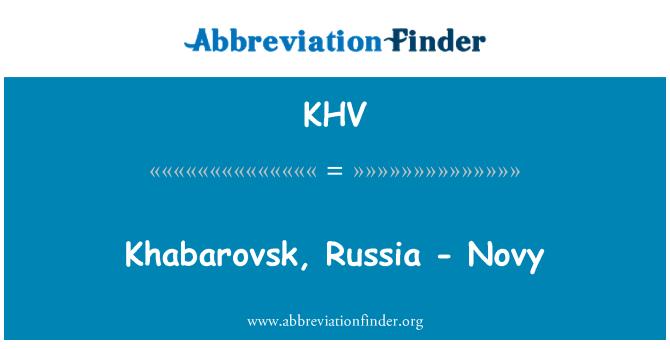 KHV: Khabarovsk, Russia - Novy