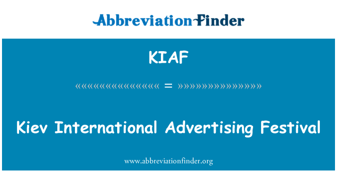 KIAF: Kiev International Advertising Festival