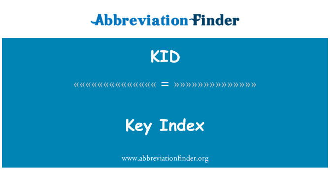 KID: Key Index