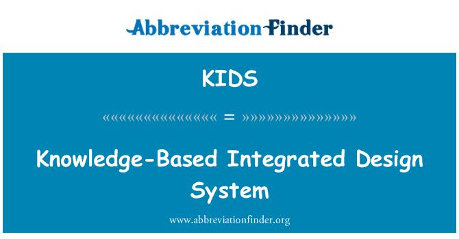 KIDS: Sistema de diseño integrado basado en el conocimiento