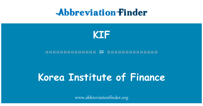 KIF: Korea Institute of Finance