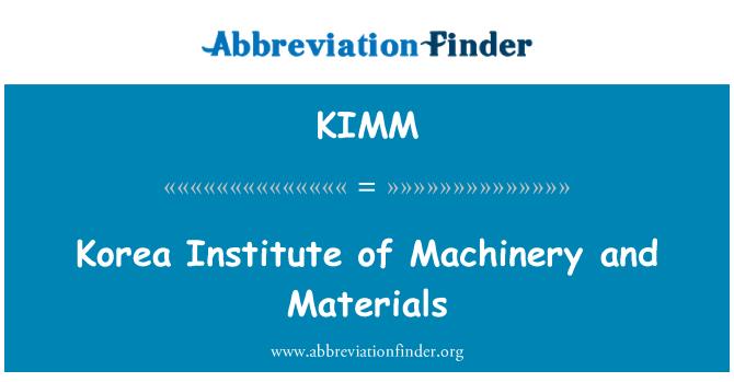 KIMM: Korea Institute of Machinery and Materials