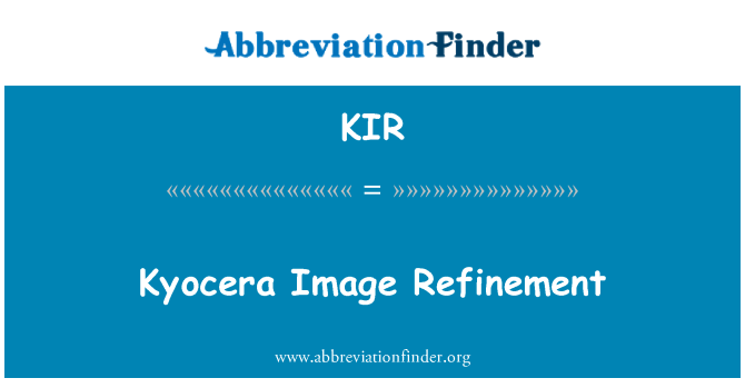 KIR: Kyocera Image Refinement