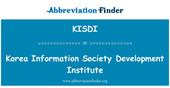 KISDI: Korea Information Society Development Institute