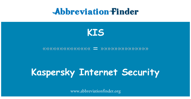 KIS: Kaspersky Internet Security