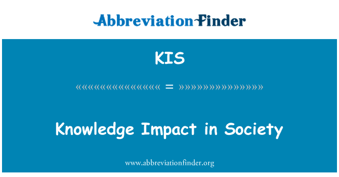 KIS: Knowledge Impact in Society