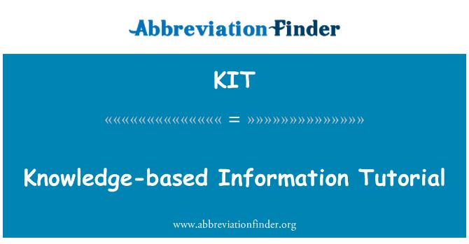 KIT: Knowledge-based Information Tutorial