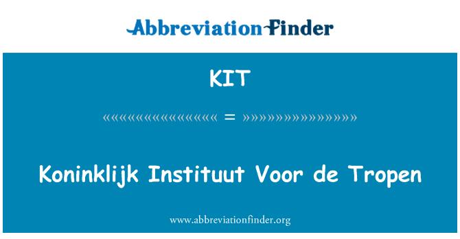 KIT: Koninklijk Instituut Voor de Tropen