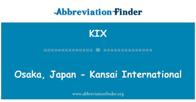KIX: Osaka, Japan - Kansai International