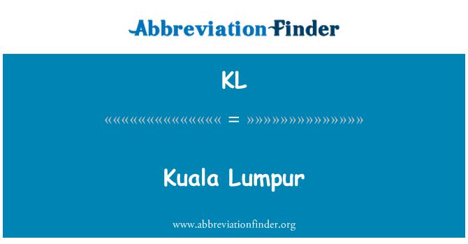 KL: Kuala Lumpur
