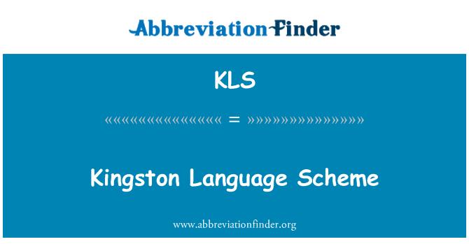 KLS: Kingston Language Scheme