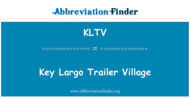 KLTV: Key Largo Trailer Village