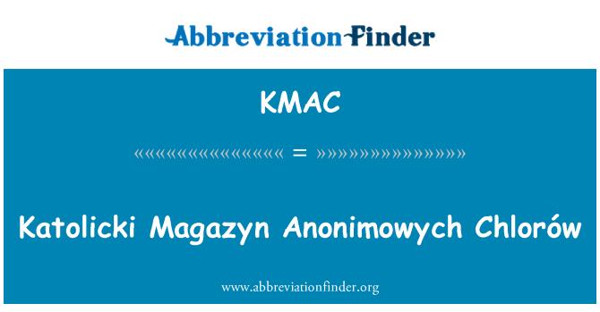 KMAC: Katolicki Magazyn Anonimowych Chlorów