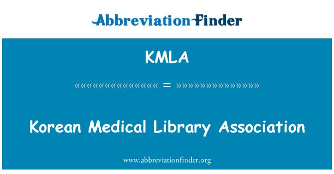 KMLA: Korean Medical Library Association