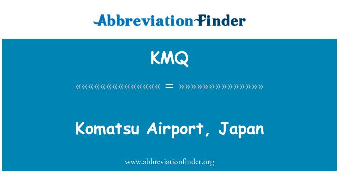 KMQ: Komatsu Airport, Japan