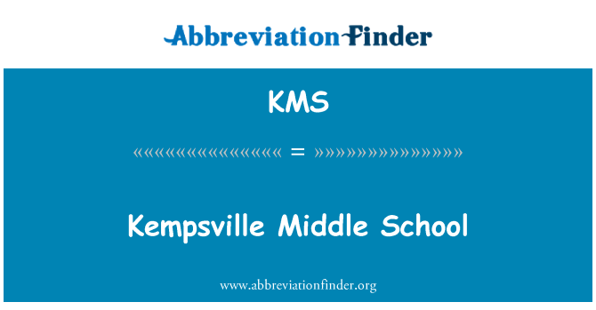 KMS: Kempsville Middle School