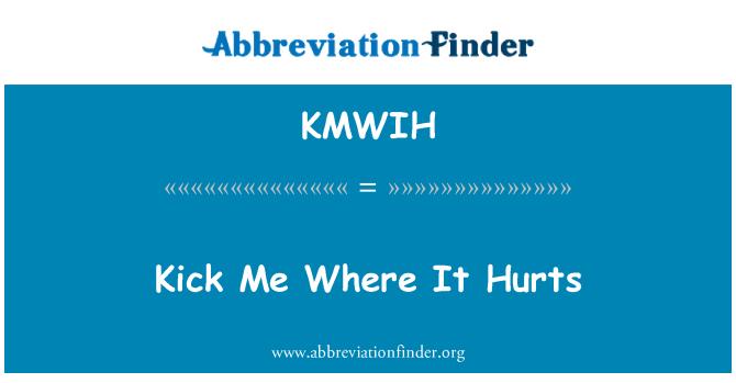 KMWIH: Patéame donde duele
