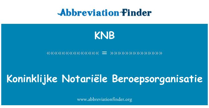 KNB: Koninklijke Notariële Beroepsorganisatie