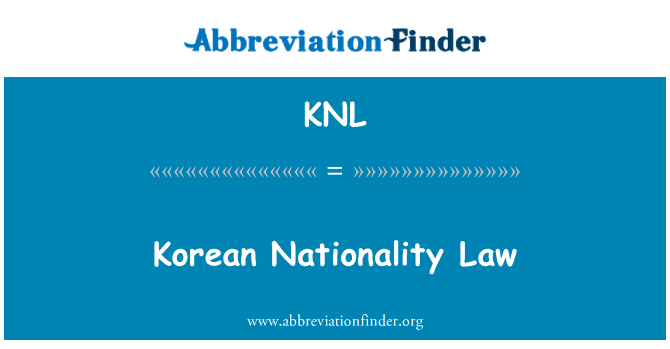 KNL: Korean Nationality Law