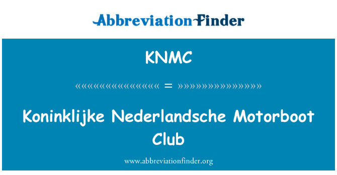 KNMC: Koninklijke Nederlandsche Motorboot Club