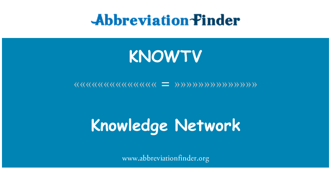 KNOWTV: Knowledge Network
