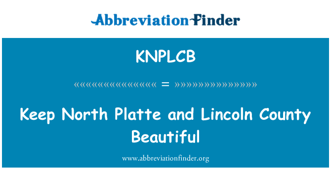KNPLCB: Keep North Platte and Lincoln County Beautiful