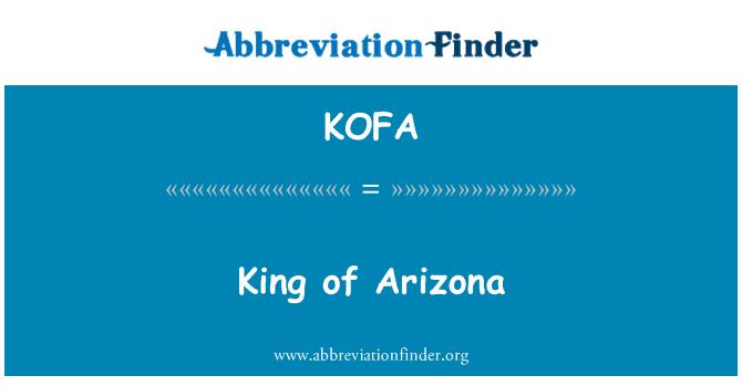KOFA: King of Arizona
