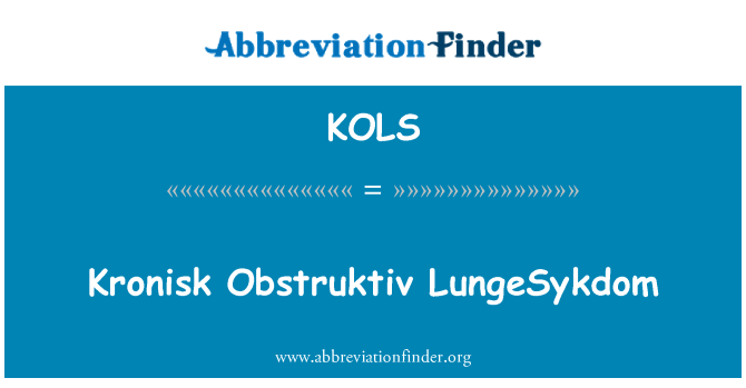 KOLS: Kronisk Obstruktiv LungeSykdom