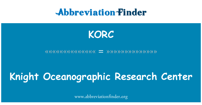 KORC: Knight Oceanographic Research Center