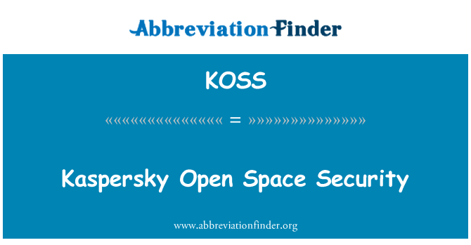 KOSS: Kaspersky Open Space Security
