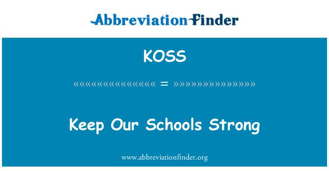 KOSS: Hoida meie koolides tugev