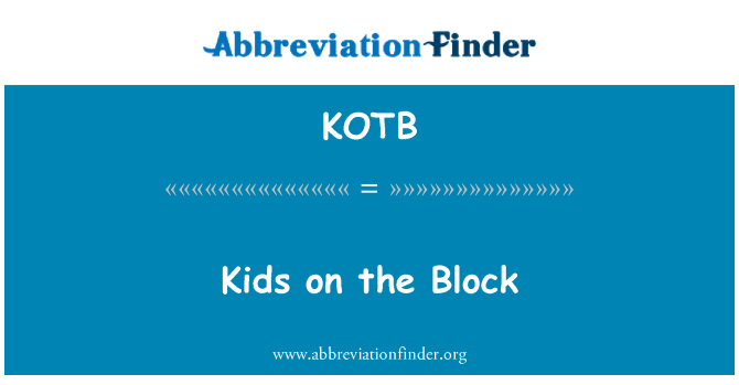 KOTB: Kids on the Block