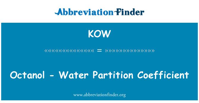 KOW: Octanol - Water Partition Coefficient