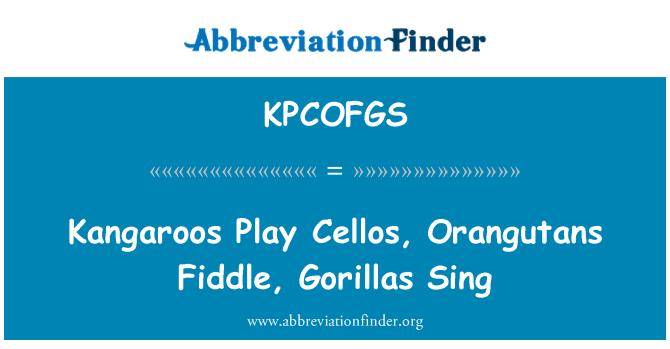 KPCOFGS: Los canguros jugar violoncelos, violín de los orangutanes, gorilas Sing