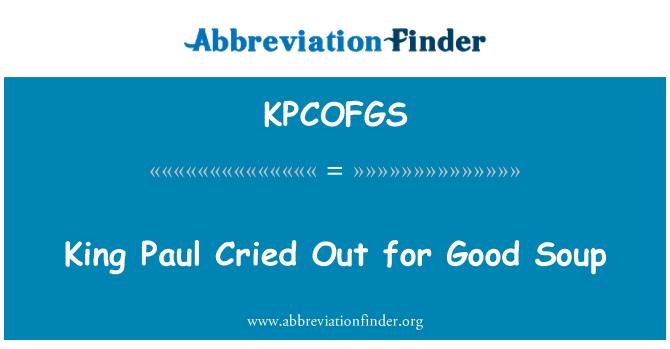 KPCOFGS: Paul King pidió buena sopa
