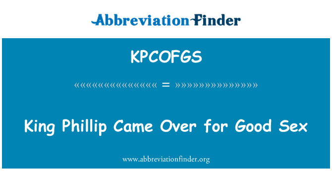 KPCOFGS: Phillip King vino para buen sexo