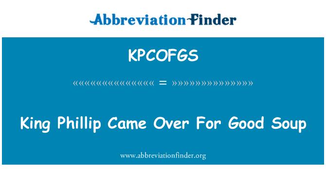 KPCOFGS: Phillip King vino para buena sopa
