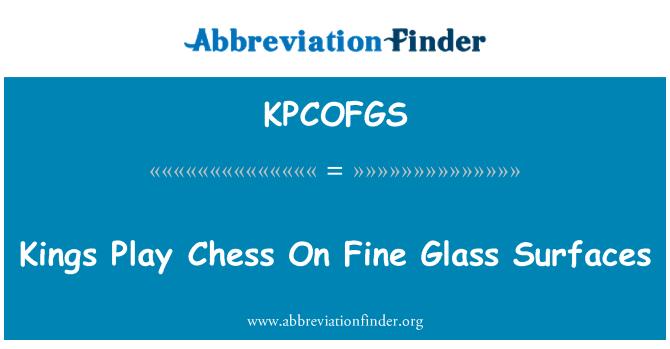 KPCOFGS: Reyes juegan al ajedrez en superficies de vidrio fino