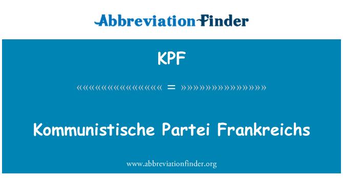 KPF: Kommunistische Partei Frankreichs