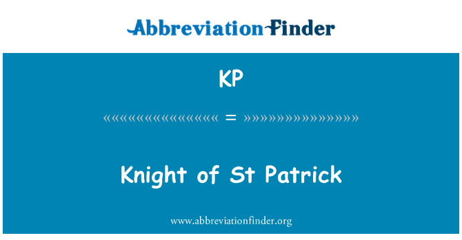 KP: Knight of St Patrick