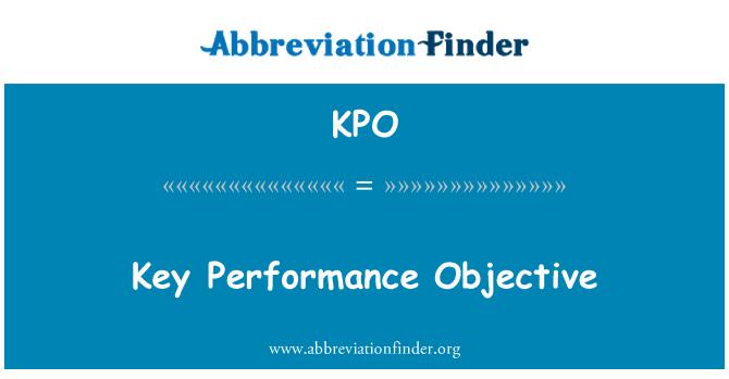KPO: Key Performance Objective